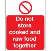 Prohibition safety sign - Do Not Store Cooked 033
